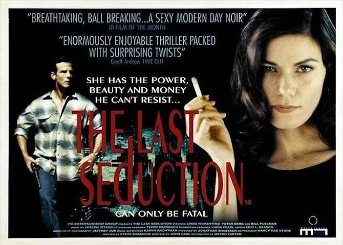 """This year's Spring Film Series presented by the Churchill Arts Center concludes Friday with the 1994 movie, """"The Last Seduction."""""""