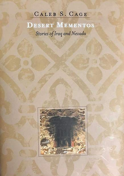 Desert Mementos, a collection of short stories on Iraq and Nevada by Caleb Cage.
