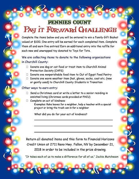 Return this Pay it Forward form to Financial Horizons Credit Union in Fallon by Dec. 21.